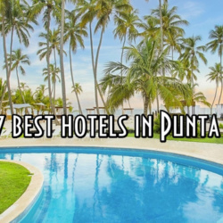 TOP 7  best hotels in Punta Cana