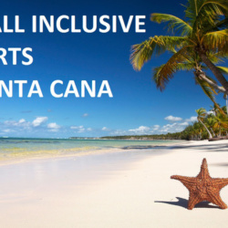 Our guide to the top all inclusive resorts in Punta Cana